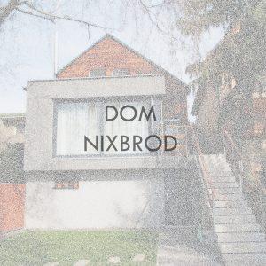 Dom Nixbrod